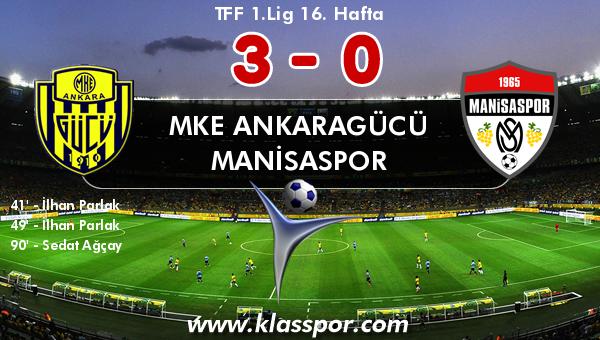 MKE Ankaragücü 3 - Manisaspor 0