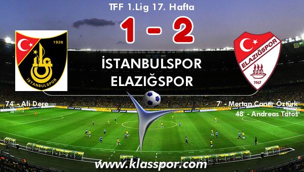 İstanbulspor 1 - Elazığspor 2