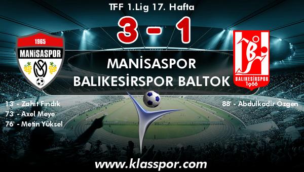 Manisaspor 3 - Balıkesirspor Baltok 1