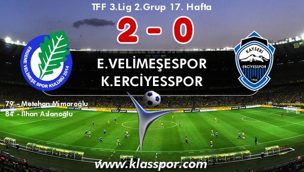E.Velimeşespor 2 - K.Erciyesspor 0