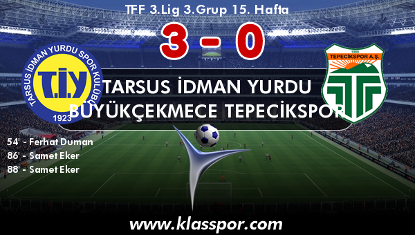 Tarsus İdman Yurdu 3 - Büyükçekmece Tepecikspor 0