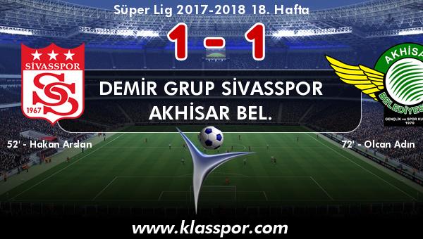Demir Grup Sivasspor 1 - Akhisar Bel. 1