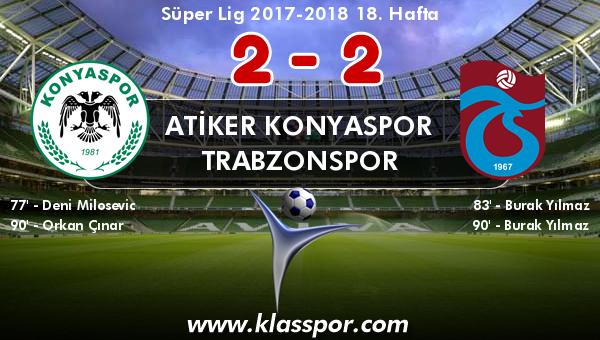 Atiker Konyaspor 2 - Trabzonspor 2