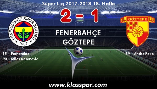 Fenerbahçe 2 - Göztepe 1