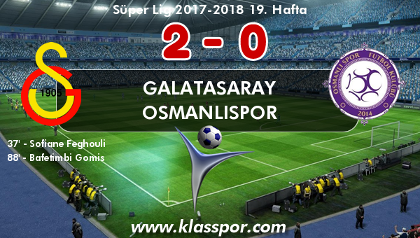 Galatasaray 2 - Osmanlıspor 0