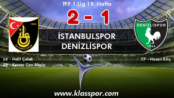 İstanbulspor 2 - Denizlispor 1