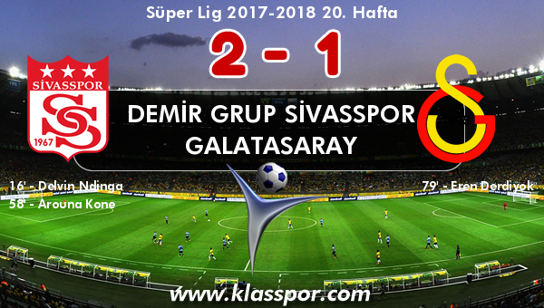 Demir Grup Sivasspor 2 - Galatasaray 1