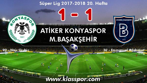 Atiker Konyaspor 1 - M.Başakşehir 1