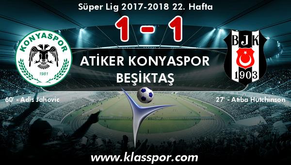 Atiker Konyaspor 1 - Beşiktaş 1