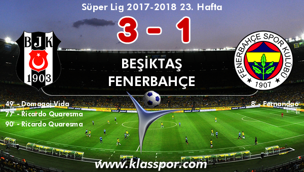 Beşiktaş 3 - Fenerbahçe 1