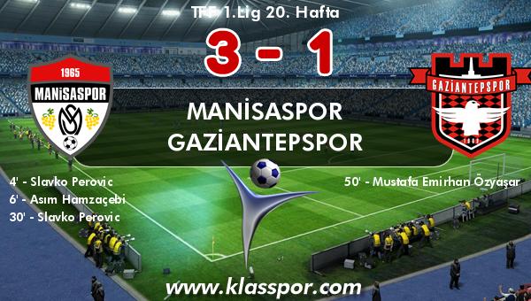 Manisaspor 3 - Gaziantepspor 1