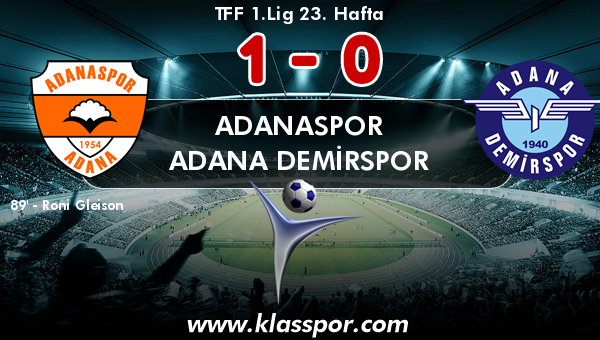 Adanaspor 1 - Adana Demirspor 0