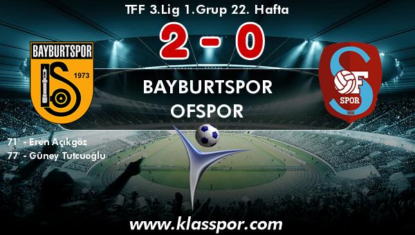 Bayburtspor 2 - Ofspor 0