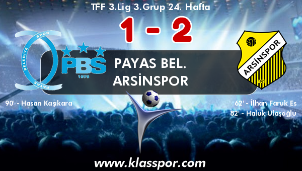 Payas Bel. 1 - Arsinspor 2