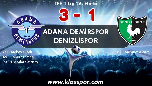 Adana Demirspor 3 - Denizlispor 1