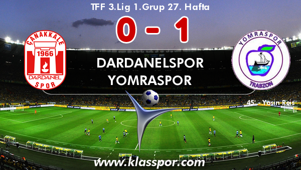 Dardanelspor 0 - Yomraspor 1