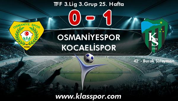Osmaniyespor 0 - Kocaelispor 1