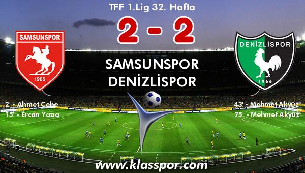 Samsunspor 2 - Denizlispor 2