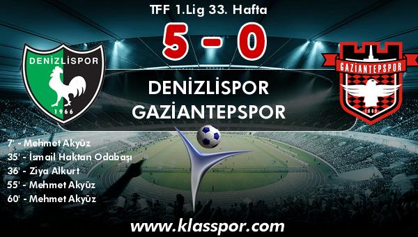 Denizlispor 5 - Gaziantepspor 0