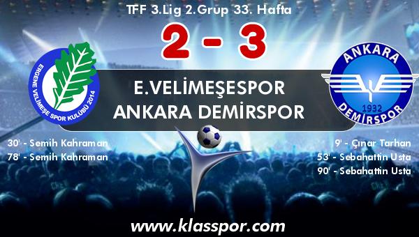 E.Velimeşespor 2 - Ankara Demirspor 3