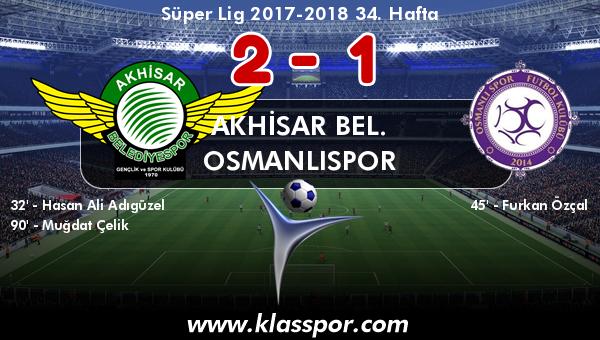Akhisar Bel. 2 - Osmanlıspor 1