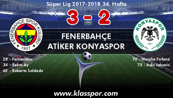 Fenerbahçe 3 - Atiker Konyaspor 2