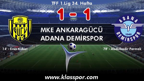 MKE Ankaragücü 1 - Adana Demirspor 1