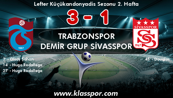 Trabzonspor 3 - Demir Grup Sivasspor 1