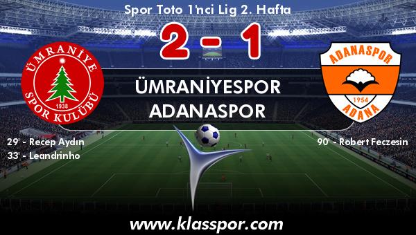 Ümraniyespor 2 - Adanaspor 1