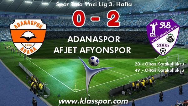 Adanaspor 0 - Afjet Afyonspor  2