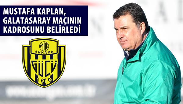 İşte Ankaragücü'nün Galatasaray maçı kadrosu