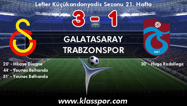 Galatasaray 3 - Trabzonspor 1