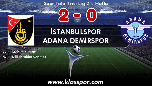 İstanbulspor 2 - Adana Demirspor 0