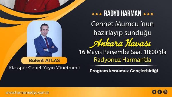 Bülent Atlas, Harman Radyo'ya konuk olacak