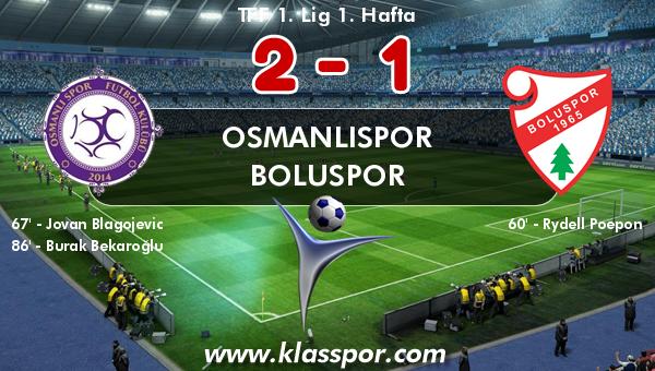 Osmanlıspor 2 - Boluspor 1
