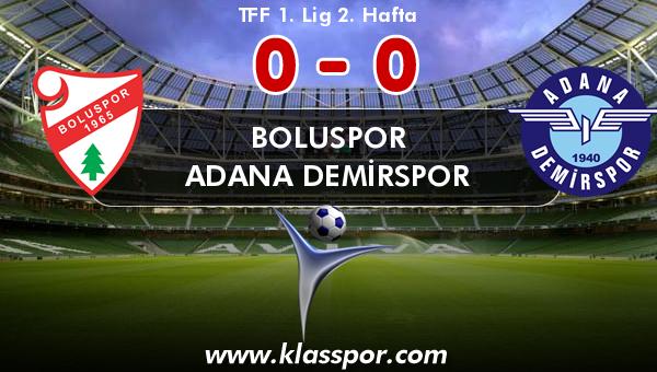 Boluspor 0 - Adana Demirspor 0