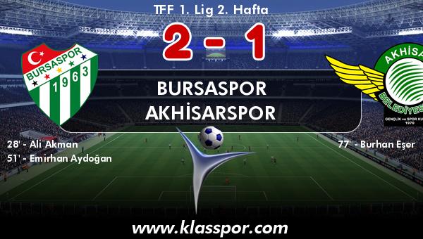 Bursaspor 2 - Akhisarspor 1