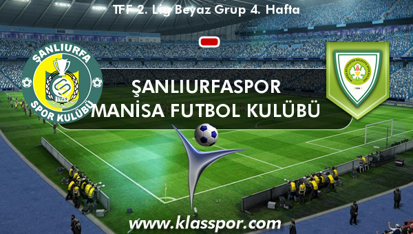 Şanlıurfaspor  - Manisa Futbol Kulübü