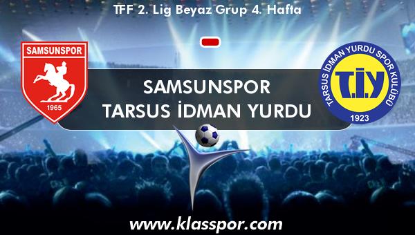 Samsunspor  - Tarsus İdman Yurdu