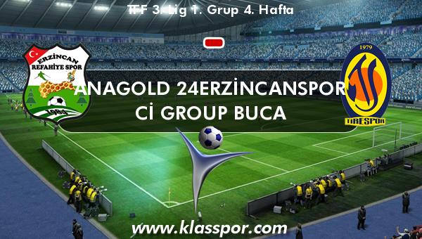 Anagold 24Erzincanspor  - Cİ Group Buca