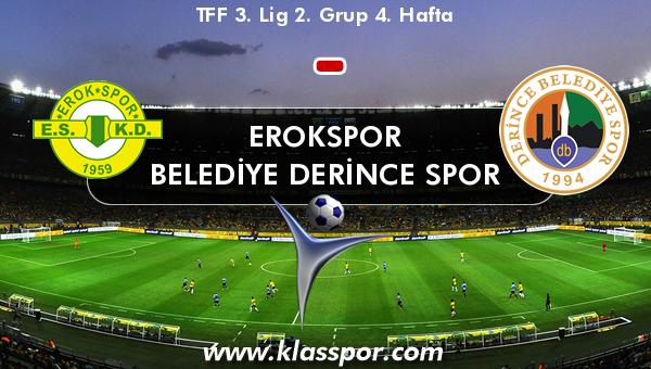 Erokspor  - Belediye Derince Spor