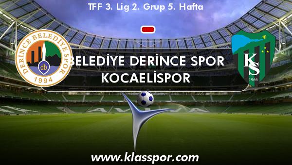 Belediye Derince Spor  - Kocaelispor
