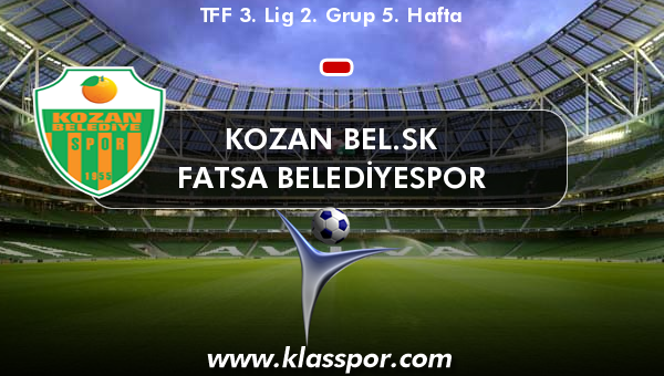 Kozan Bel.SK  - Fatsa Belediyespor