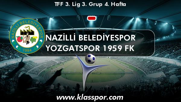 Nazilli Belediyespor  - Yozgatspor 1959 FK