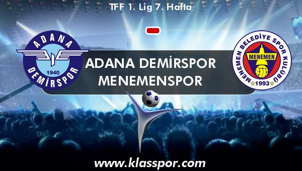 Adana Demirspor  - Menemenspor