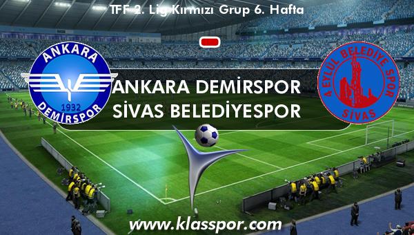 Ankara Demirspor  - Sivas Belediyespor