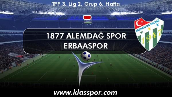 1877 Alemdağ Spor  - Erbaaspor