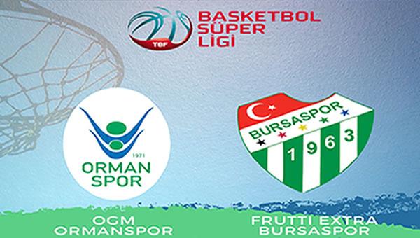 OGM Ormanspor 81 - 82 Bursaspor