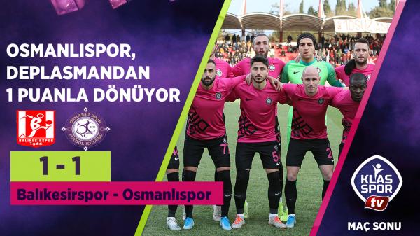 Balıkesirspor 1 -1 Osmanlıspor
