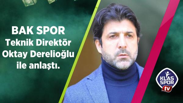 Başkent Akademi Futbol Kulübü Oktay Derelioğlu ile anlaştı